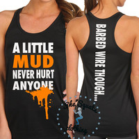 A Little Mud Never Hurt Anyone Tough Mudder / Spartan Race Performance Workout Tank, Gym Tank, Running Tank, Gym Shirt, spartan race