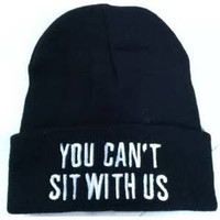 You Can't Sit With Us Mean Girls Beanie