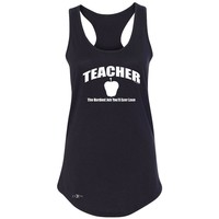 "Zexpa Apparelâ""¢ Teacher Women's Racerback The Hardest Job You Will Ever Love Sleeveless"