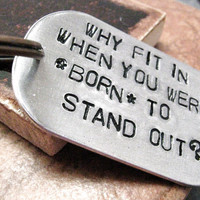 Born to Stand Out Custom Key Chain rounded aluminum by riskybeads