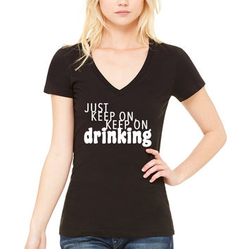 "Nick Jonas ""Champagne Problems - Just Keep On, Keep On Drinking"" Women's V-Neck T-Shirt"
