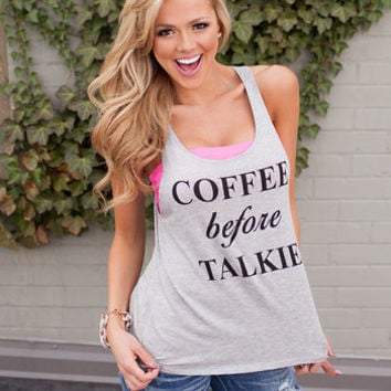 Coffee Before Talkie Tank