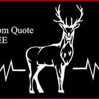 Deer Hunter Heartbeat Vinyl Window Car Truck Decal Car Vinyl Sticker Personalized Quote Decals Customized Decals Hunter Vinyl Hunting Decal