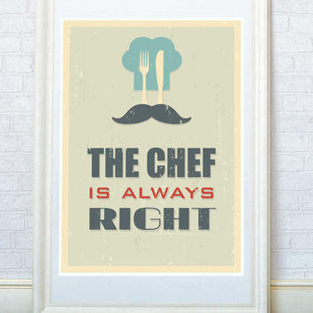 The Chef is always right. Kitchen art poster print, Home decor for kitchen, Mid century wall art, A3 or A4