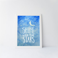 Shine Like the Stars Quote for Nursery, Children's Quote, Watercolor Art, Nursery Decor, Children's Art, Printable