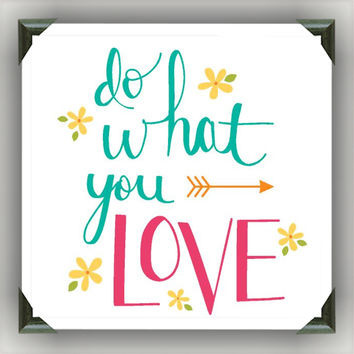 "DO What YOU LOVE Painted/Decorated 12""x12"" Canvases - you pick colors"