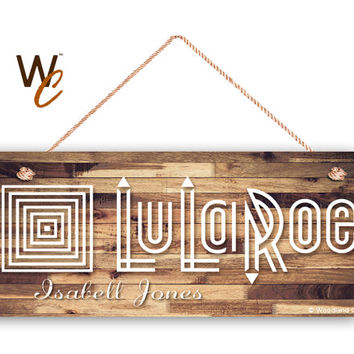 "LuLaRoe Sign, Company Sign, Personalized 6""x14"" Sign, Custom Name Sign, Promote Your Business or Boutique, Rustic Style 4, Made To Order"