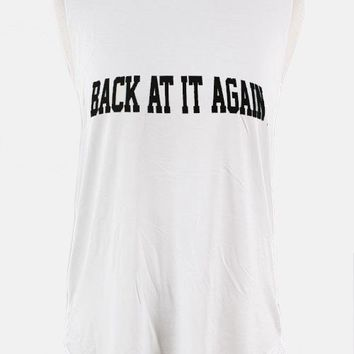 BACK AT IT AGAIN TANK - WHITE