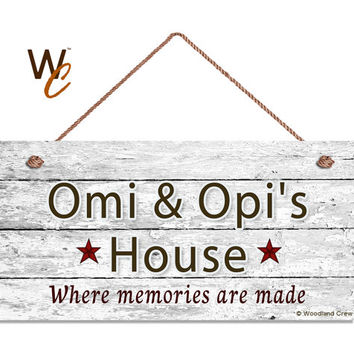 "Omi & Opi's House Sign, Where Memories Are Made, Distressed Wall Art, Gift For Grandparents, Weatherproof, 5"" x 10"" Sign, Made To Order"