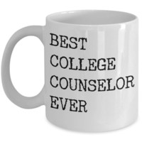 Best College Counselor Ever Mug Gifts Ceramic Coffee Cup