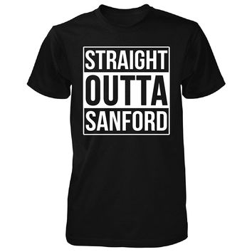 Straight Outta Sanford City. Cool Gift - Unisex Tshirt