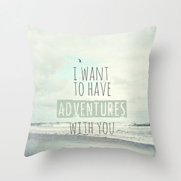 "Beach pillow,18x18 or 22x22 pillow ""I want to have adventures with you"", typography,seagulls,blue,aqua home decor,ocean,nautical decor"