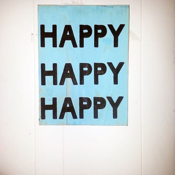 Happy, Happy, Happy, Duck Commander Dynasty wood Sign, Subway style