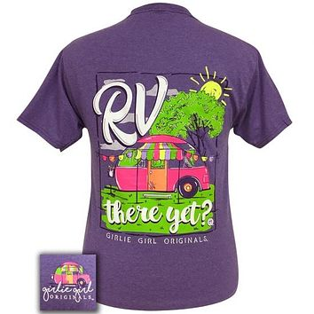 Girlie Girl Originals Preppy RV There Yet T-Shirt