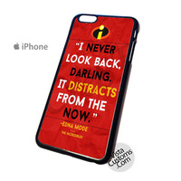 Disney The Incredibles Movie Quote Phone Case For Apple,  iphone 4, 4S, 5, 5S, 5C, 6, 6 +, iPod, 4 / 5, iPad 3 / 4 / 5, Samsung, Galaxy, S3, S4, S5, S6, Note, HTC, HTC One, HTC One X, BlackBerry, Z10