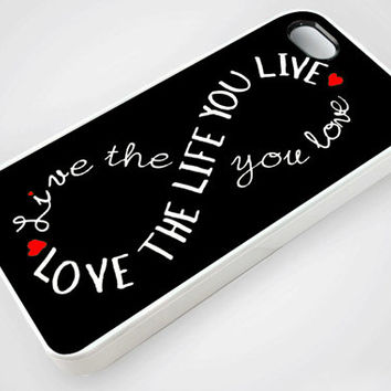 Love The Life Infinity Quote - iPhone Case,Samsung Case,iPod Case.The Best Case.