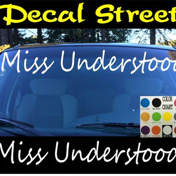 Miss Understood Windshield Visor Die Cut Vinyl Decal Sticker