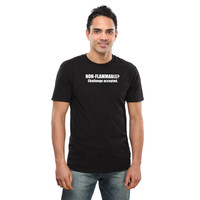 Non-Flammable? T-Shirt - Black,