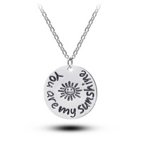 You Are My Sunshine Pendant