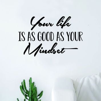 Your Life Mindset Quote Wall Decal Sticker Bedroom Living Room Art Vinyl Inspirational Yoga Happy Namaste School Love Family
