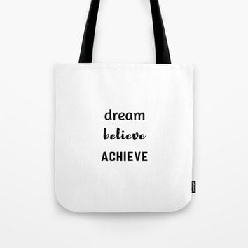 DREAM BELIEVE ACHIEVE Tote Bag by Love from Sophie