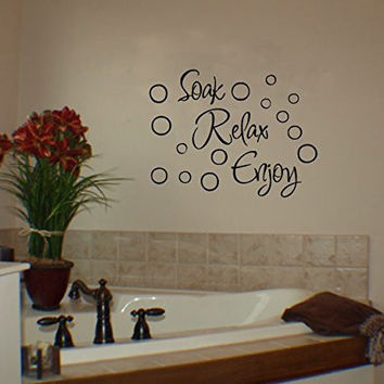 Soak Relax Enjoy Vinyl Wall Words Decal Sticker Graphic