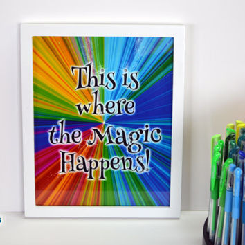 This is Where the Magic Happens, Art Printable, 8 X 10 Print, Wall Art, Decor, Poster, INSTANT DOWNLOAD, by Main Street Printables