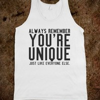 YOU'RE UNIQUE TANK TOP TEE T SHIRT