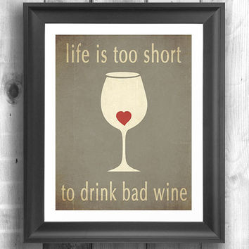 Typographic poster, wine print, inspirational art, Art for kitchen, wine art, Giclee print, wall sign - 11x14 - Typography