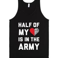 Half My Heart Is In The Army-Unisex Black Tank