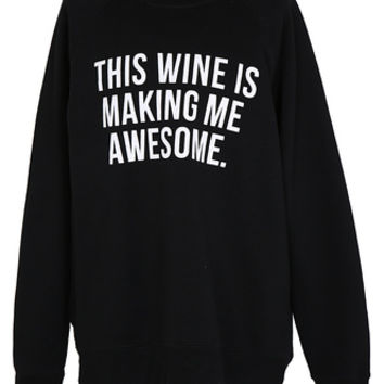 Black 'This Wine Is Making Me Awesome' Sweatshirt - L | Womens | Rokit Vintage Clothing