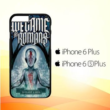We Came As Romans cover Z1387 iPhone 6 Plus|6S Plus Case