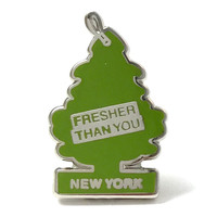 Fresher Than You Pin - New York