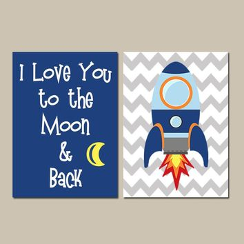 Rocket Quote Wall Art, Baby Nursery, Space Rocket Moon & Back, Outer Space Theme, Big Boy Bedroom Decor, Set of 2 Canvas or Prints Pictures