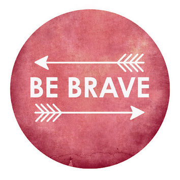Dorm decor College Student / Be Brave raspberry by JumpOffThePage