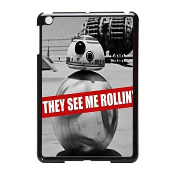 Star Wars  Bb8 Droid They See Me Rollin iPad Mini Case