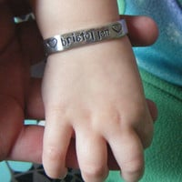 Hand Stamped Jewelry Baby / Infant / Newborn Jewelry Cuff Bracelet personalized custom