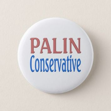 Palin Conservative Button - pink