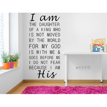 I Am The Daughter Of A King Vinyl Wall Decal Girl Bedroom Decal