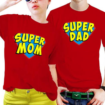 Super Mom And Super Dad Couples Matching Shirts, Couples T Shirts, Funny Couple Shirts