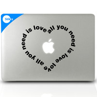 MAC DECAL vinyl laptop stickers Wall Computer Geekery- All you need is love - Removable Decal 81