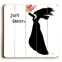 Just Dance by Artist Lisa Weedn Wood Sign