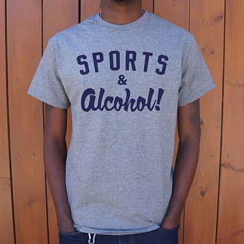 Sports And Alcohol T-Shirt (Mens)