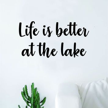 54acae95ed Life is Better at The Lake Wall Decal Sticker Vinyl Art Bedroom