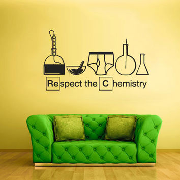 Wall Vinyl Sticker Decals Decor Design Mural Words Sign Quote Respect Chemistry Breaking Bad (z2063)