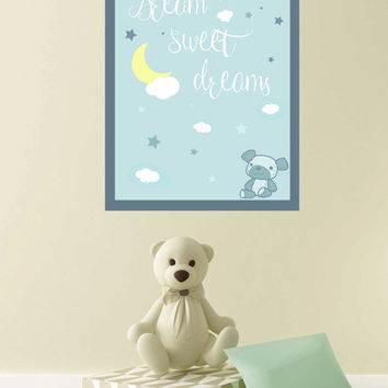 Kids Playroom Print Instant Download ~ Dream Sweet Dreams Digital Print ~ Kids Play Room Wall Art Downloadable Gift, Christening Gifts Boys