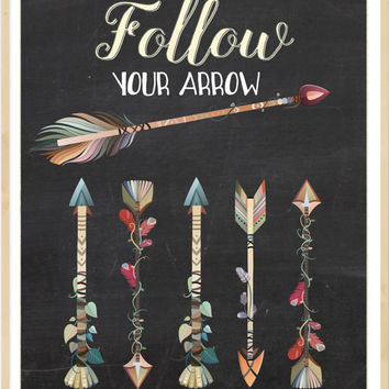 Follow Your Arrow, Boho Printable, Tribal Print, Arrow Printable, Arrows Print, Arrow Wall Decor, Arrow art, chalkboard, Tribal Arrow Print