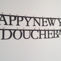 Mature content: Happy New year douchebags,asshole banner,funny new years eve decor,funny banner,novelty banner