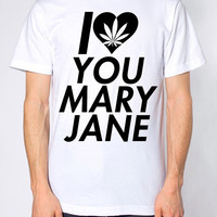 I love you Mary jane unisex tee shirt made in usa