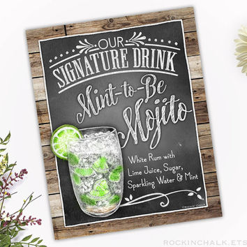 Wedding Decoration | Signature Drink Sign | As-Is or Personalized Wedding Keepsake Gift | Mint to Be Mojito Rum Cocktail Sign